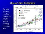 quasar bias evolution
