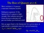 the rise of quasars at z 6