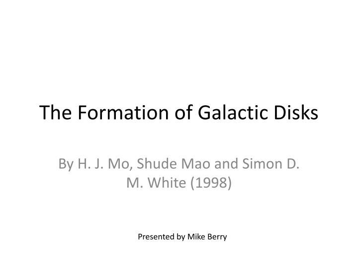 the formation of galactic disks n.