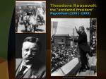 theodore roosevelt the accidental president republican 1901 1909