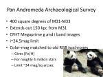 pan andromeda archaeological survey