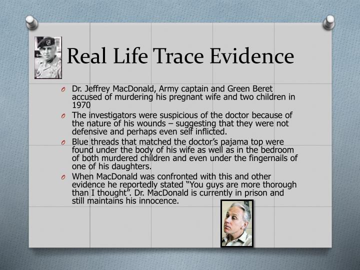 Real Life Trace Evidence