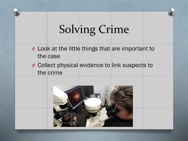 Solving Crime