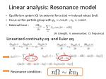 linear analysis resonance model