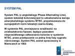 system pal