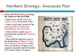 northern strategy anaconda plan