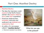 part one manifest destiny