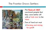 the frontier draws settlers