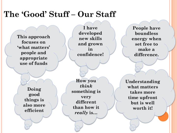 The 'Good' Stuff – Our