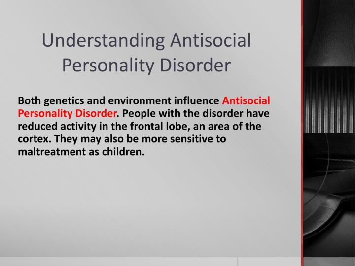 antisocial personality disorder and higher anxiety Antisocial personality disorder is best understood within the context of the broader category of personality disorders a personality disorder is an enduring pattern of personal experience and.