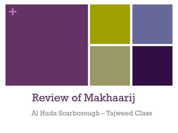 review of makhaarij n.
