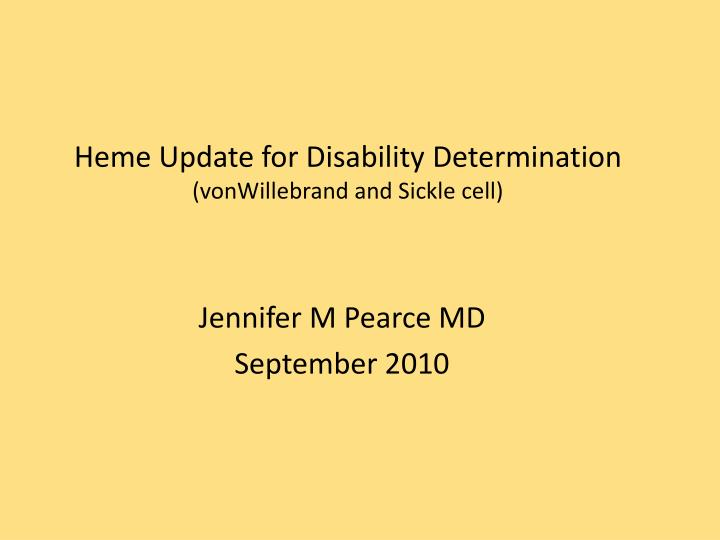 heme update for disability determination vonwillebrand and sickle cell n.