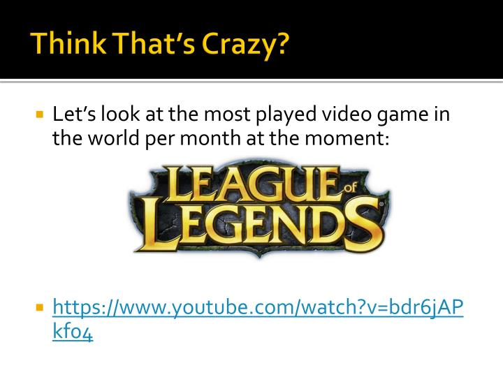 Think That's Crazy?
