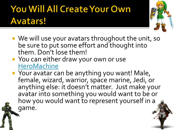 You Will All Create Your Own Avatars!