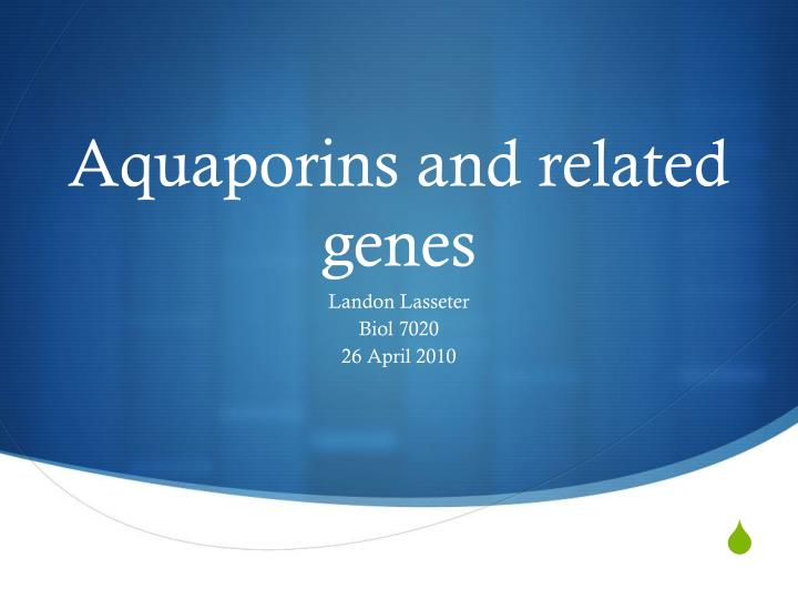 aquaporins and related genes n.