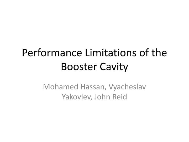 performance limitations of the booster cavity n.