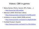 videos cbr in games