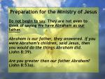 preparation for the ministry of jesus67