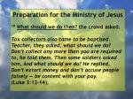 preparation for the ministry of jesus76
