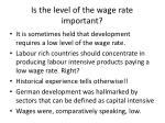 is the level of the wage rate important