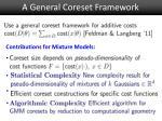 a general coreset framework