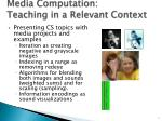 media computation teaching in a relevant context