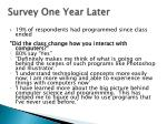 survey one year later