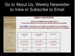 go to about us weekly newsletter to view or subscribe to email