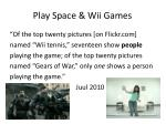 play space wii games