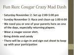 fun run cougar crazy mad dash