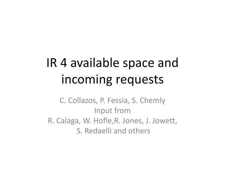 ir 4 available space and incoming requests n.
