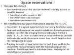 space reservations