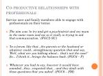 co productive relationships with professionals