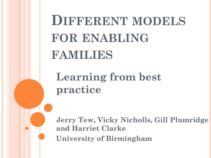 different models for enabling families n.