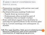 family group conferencing service model