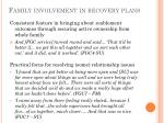 family involvement in recovery plans