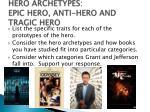hero archetypes epic hero anti hero and tragic hero