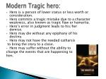 modern tragic hero