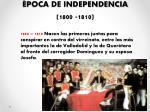 poca de independencia 1800 1810