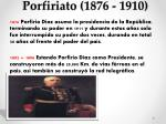 porfiriato 1876 1910