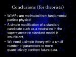 conclusions for theorists