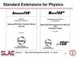standard extensions for physics
