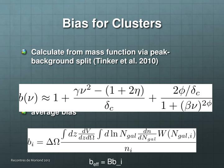 Bias for Clusters