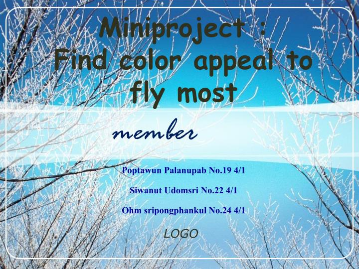 miniproject find color appeal to fly most n.