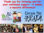 thank you for listening and for your continued support it makes a massive difference