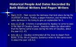 historical people and dates recorded by both biblical writers and pagan writers1