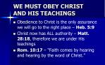 we must obey christ and his teachings