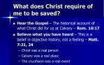 what does christ require of me to be saved
