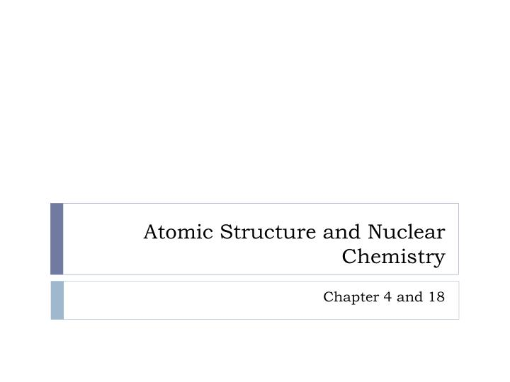 atomic structure and nuclear chemistry n.