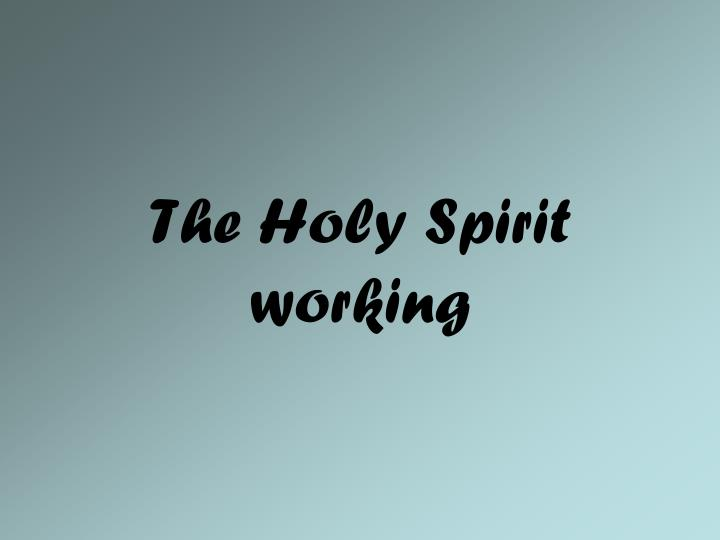 the holy spirit working n.